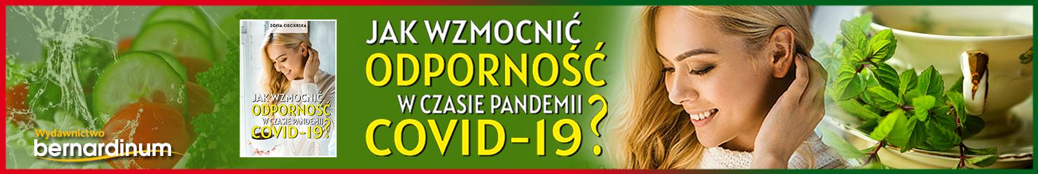 Jak wzmocnić odporność w czasie pandemii Covid-19
